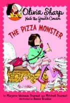 The Pizza Monster eBook by Marjorie Weinman Sharmat, Mitchell Sharmat
