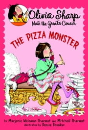 The Pizza Monster ebook by Marjorie Weinman Sharmat,Mitchell Sharmat