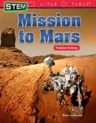 STEM: Mission to Mars: Problem Solving: Read-along ebook ebook by Rane Anderson