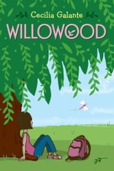 Willowood ebook by Cecilia Galante