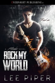 Rock My World ebook by Lee Piper