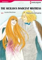 THE SICILIAN'S INNOCENT MISTRESS (Harlequin Comics) - Harlequin Comics ebook by Nasuno Amano, Carole Mortimer