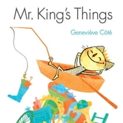 Mr. King's Things ebook by Geneviève Côté,Geneviève Côté