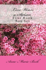 Love Wears A Stetson Box Set ebook by Anne Marie Beck