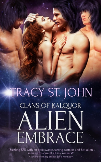 Alien Embrace ebook by Tracy St. John