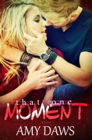 That One Moment - Lost in London, #2 ebook by Kobo.Web.Store.Products.Fields.ContributorFieldViewModel