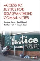 Access to justice for disadvantaged communities eBook by Mayo, Marjorie