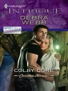 Colby Core ebook by Debra Webb