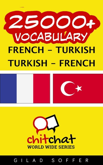 25000+ Vocabulary French - Turkish ebook by Gilad Soffer