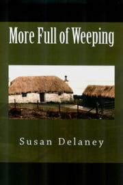 More Full of Weeping ebook by Susan Delaney