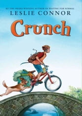 Crunch ebook by Leslie Connor