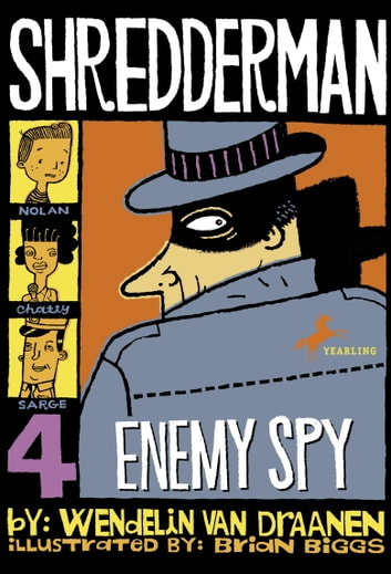 Shredderman: Enemy Spy ebook by Wendelin Van Draanen