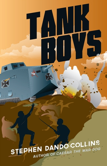 Tank Boys ebook by Stephen Dando-Collins