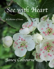 See with Heart ebook by Janey Colbourne