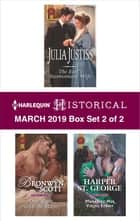 Harlequin Historical March 2019 - Box Set 2 of 2 - The Earl's Inconvenient Wife\One Night with the Major\Marrying Her Viking Enemy ebook by Julia Justiss, Bronwyn Scott, Harper St. George