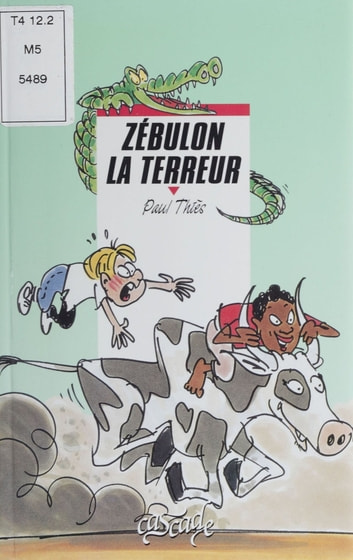 Zébulon la terreur ebook by Paul Thiès