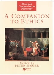 A Companion to Ethics ebook by Peter Singer