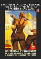 The International Brigades and the Comintern in the Spanish Civil War ebook by Stuart Christie