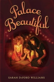 Palace Beautiful ebook by Sarah DeFord Williams