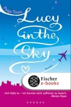 Lucy in the Sky ebook by Paige Toon, Christine Strüh