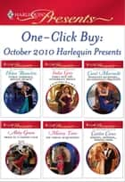 One-Click Buy: October 2010 Harlequin Presents - Public Marriage, Private Secrets\Emily and the Notorious Prince\Innocent Secretary...Accidentally Pregnant\Bride in a Guilded Cage\His Virgin Acquisition\Majesty, Mistress...Missing Heir ebook by Helen Bianchin, India Grey, Carol Marinelli,...