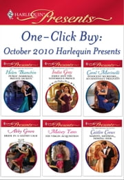 One-Click Buy: October 2010 Harlequin Presents - Public Marriage, Private Secrets\Emily and the Notorious Prince\Innocent Secretary...Accidentally Pregnant\Bride in a Guilded Cage\His Virgin Acquisition\Majesty, Mistress...Missing Heir ebook by Helen Bianchin,India Grey,Carol Marinelli,Abby Green,Maisey Yates,Caitlin Crews