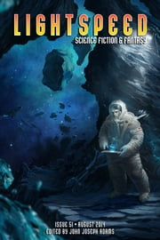 Lightspeed Magazine, August 2014 ebook by John Joseph Adams,Christopher Moore,Ken Liu