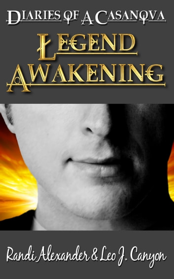 Legend Awakening ebook by Randi Alexander,Leo J. Canyon