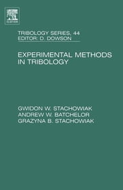 Experimental Methods in Tribology ebook by Gwidon Stachowiak,Andrew W Batchelor
