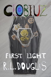 First Light ebook by R.L. Douglas