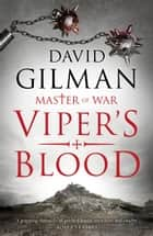 Viper's Blood ebook by David Gilman