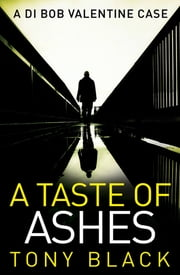 A Taste of Ashes ebook by Tony Black
