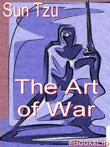 The Art of War ebook by eBooksLib