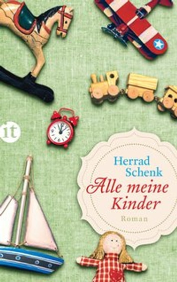 Alle meine Kinder ebook by Herrad Schenk