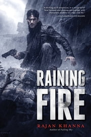 Raining Fire ebook by RAJAN KHANNA