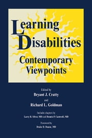 Learning Disabilities - Contemporary Viewpoints ebook by Brian J. Cratty,Richard L. Goldman