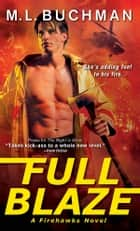 Full Blaze ebook by M. L. Buchman