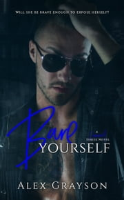 Bare Yourself ebook by Alex Grayson