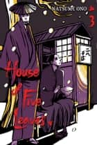 House of Five Leaves, Vol. 3 ebook by Natsume Ono, Natsume Ono