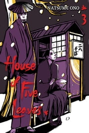 House of Five Leaves, Vol. 3 ebook by Natsume Ono,Natsume Ono