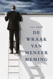 De wraak van meneer Heming ebook by Phil Hogan