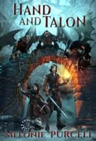 Hand and Talon - World of Kyrni, #1 ebook by