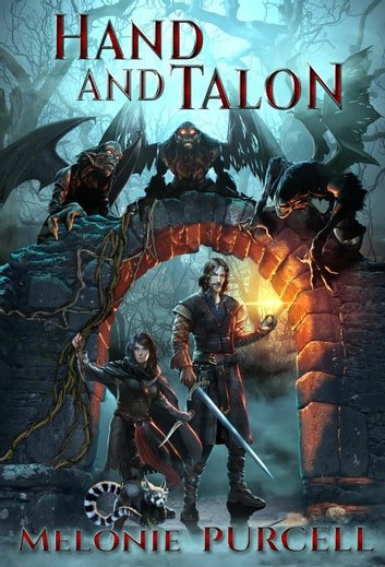 Hand and Talon - World of Kyrni, #1 ebook by Melonie Purcell