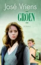 Groen ebook by José Vriens