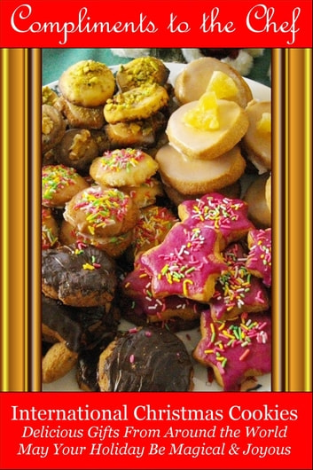 Christmas Cookies From Around The World With Pictures.International Christmas Cookies Delicious Gifts From Around The World