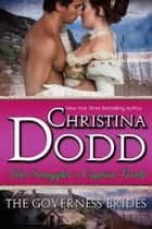 The Smuggler's Captive Bride ebook by Christina Dodd