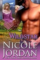 Wildstar ebook by Nicole Jordan