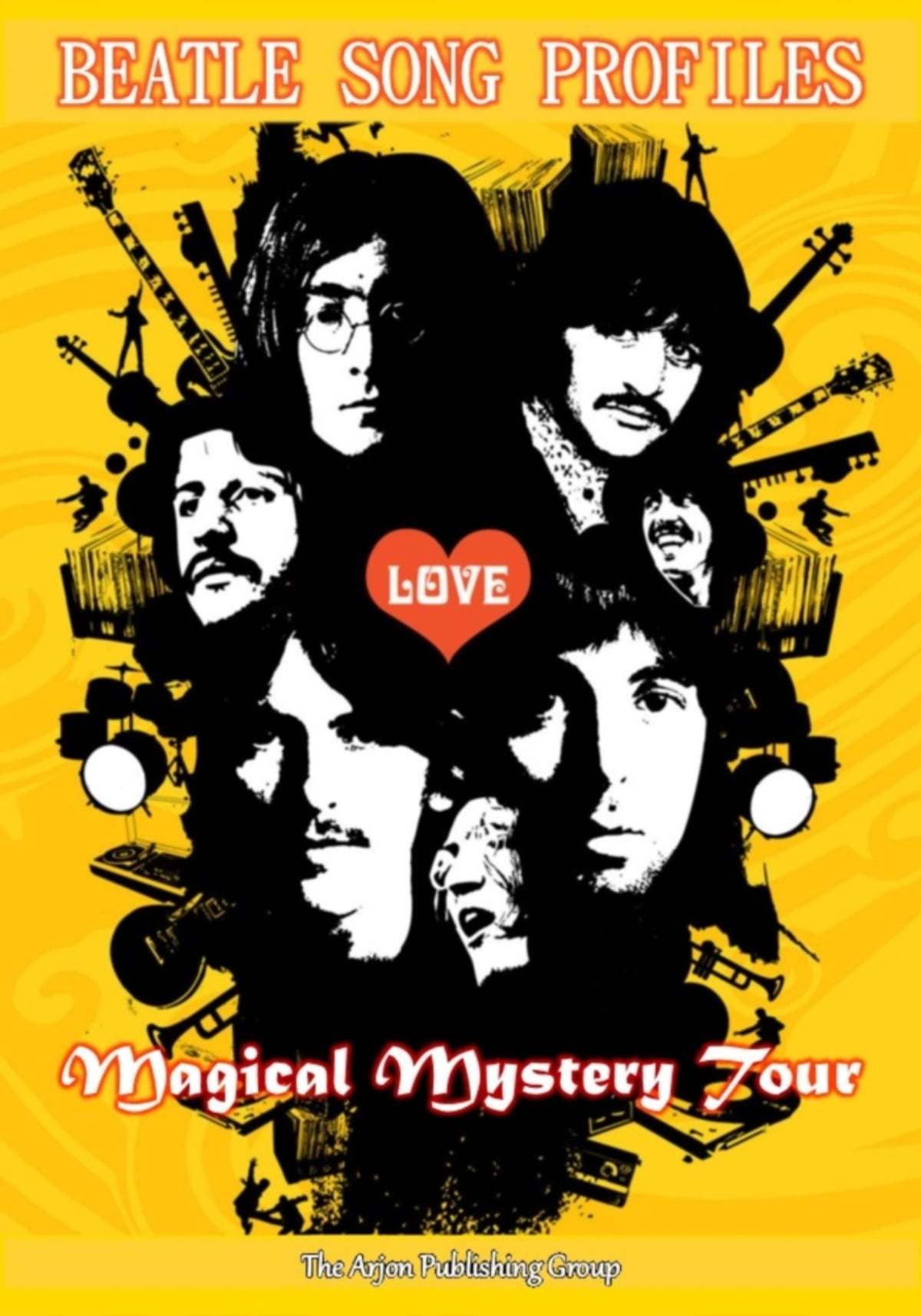 Beatle Song Profiles: Magical Mystery Tour (and assorted singles) ebook by  Joel Benjamin - Rakuten Kobo
