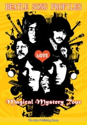 Beatle Song Profiles: Magical Mystery Tour (and assorted singles) ebook by Joel Benjamin