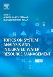 Topics on System Analysis and Integrated Water Resources Management ebook by Castelletti, Andrea